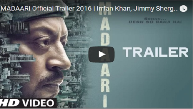 देखें – इरफान ख़ान की 'मदारी' का ट्रेलर रिलीज
