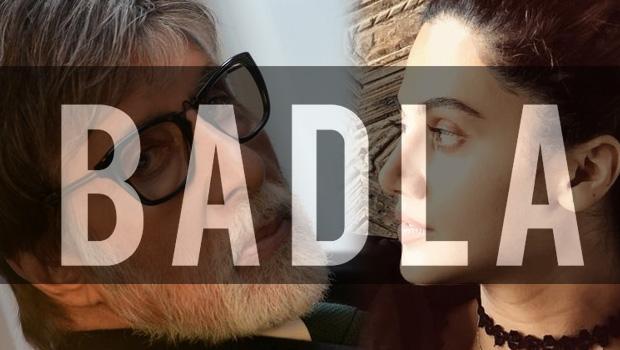 तापसी पन्नु और अमिताभ बच्चन अभिनीत फिल्म बदला की रिलीज डेट घोषित